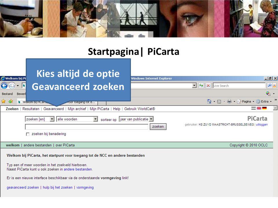 Startpagina| PiCarta Kies altijd de optie Geavanceerd zoeken