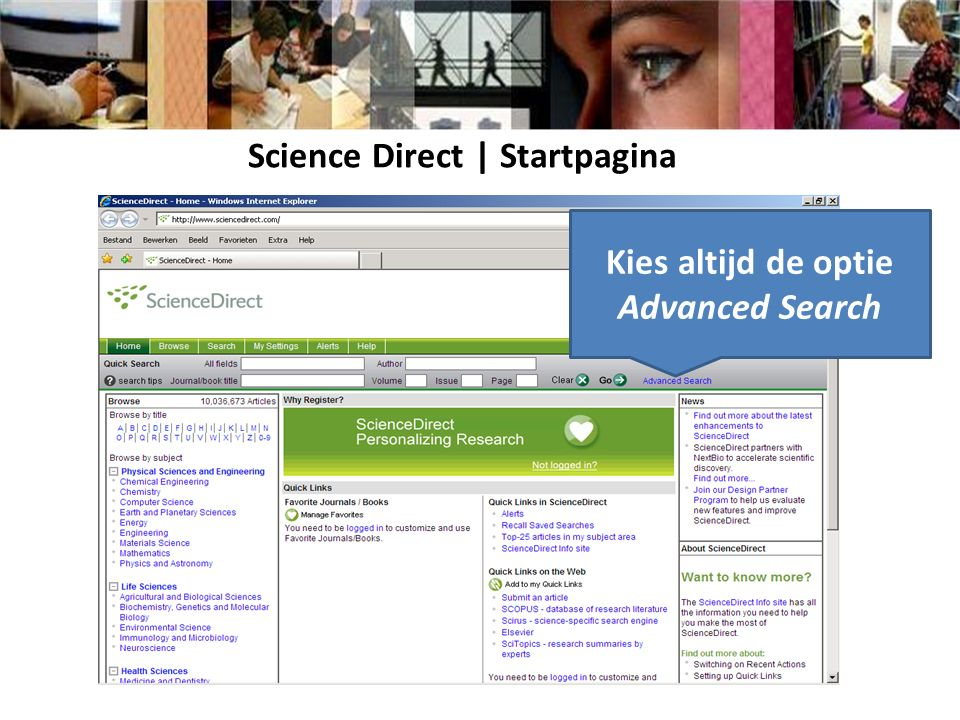 Science Direct | Startpagina Kies altijd de optie Advanced Search