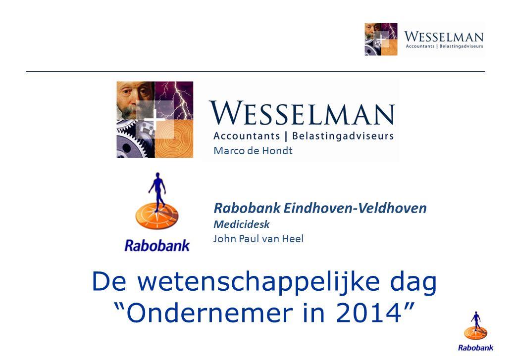 """De wetenschappelijke dag """"Ondernemer in 2014"""" Marco de Hondt Rabobank Eindhoven-Veldhoven Medicidesk John Paul van Heel"""