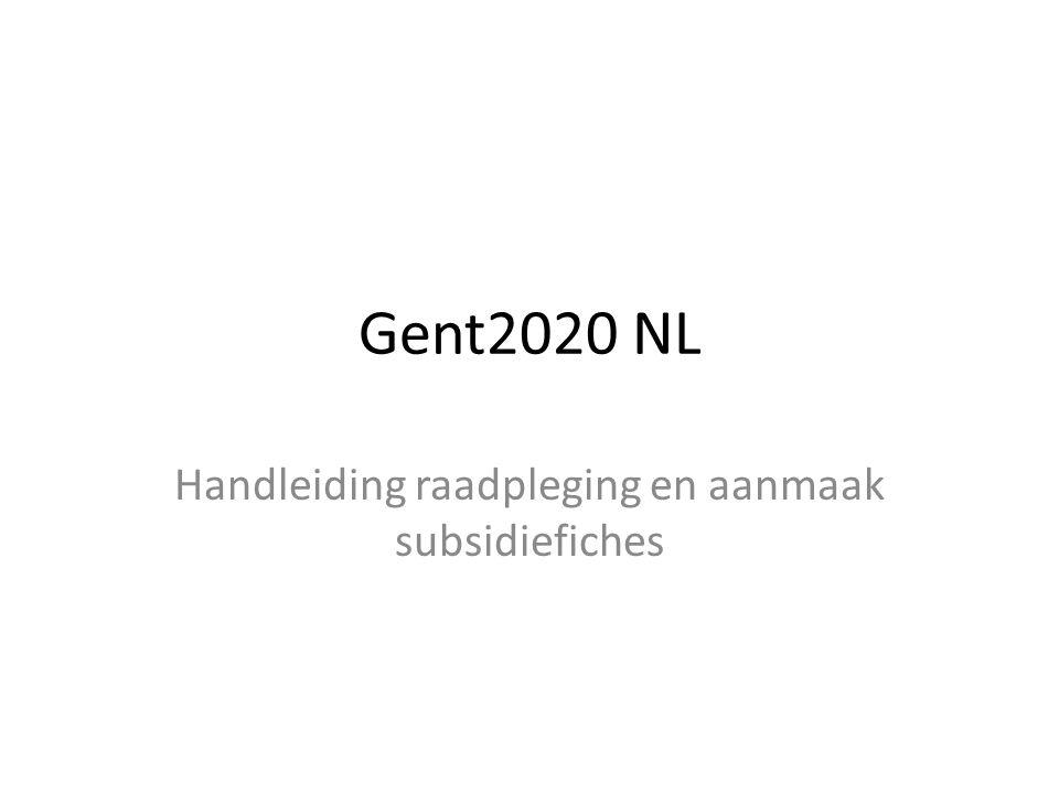 Gent2020 NL Handleiding raadpleging en aanmaak subsidiefiches