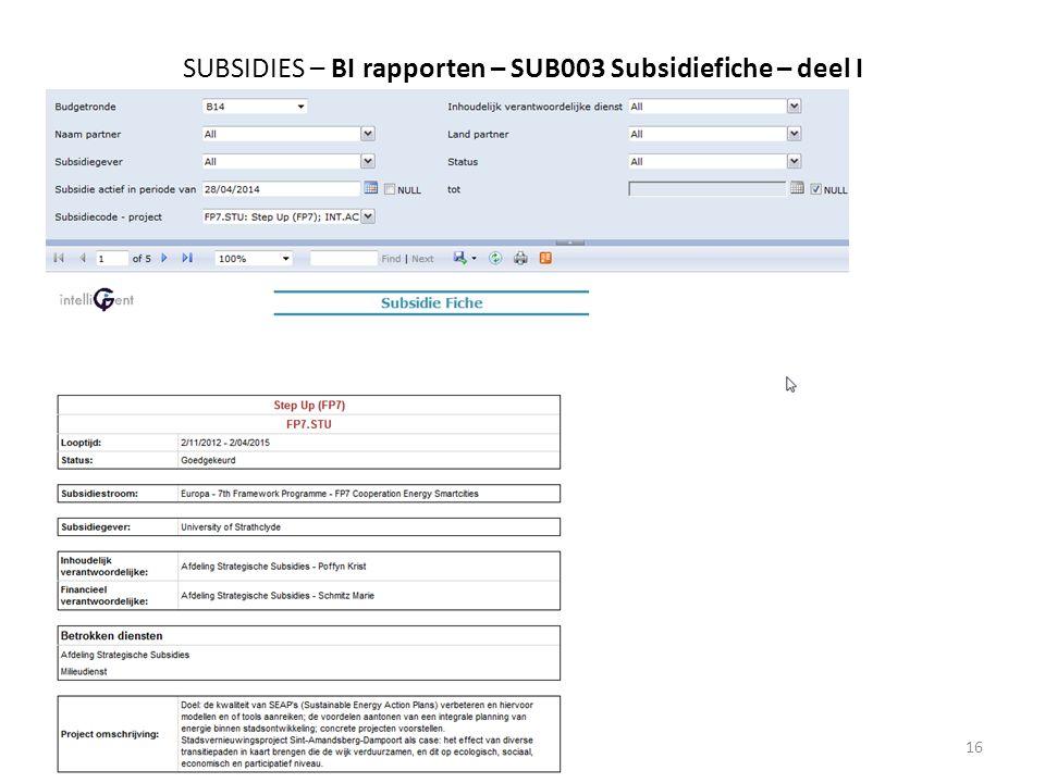 SUBSIDIES – BI rapporten – SUB003 Subsidiefiche – deel I 13/05/201416