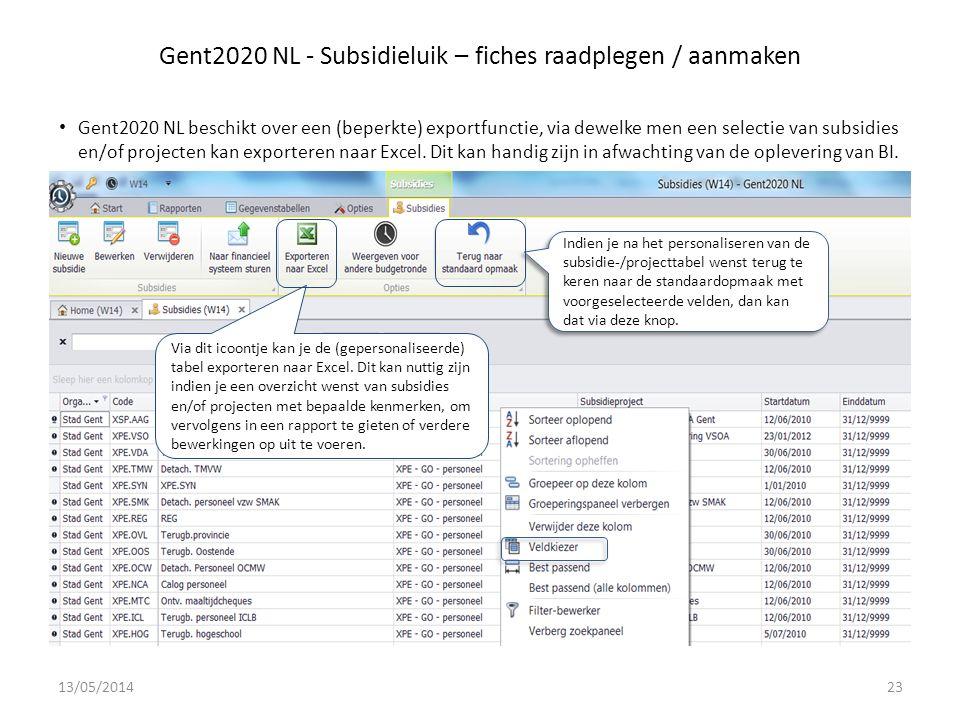 Gent2020 NL - Subsidieluik – fiches raadplegen / aanmaken Gent2020 NL beschikt over een (beperkte) exportfunctie, via dewelke men een selectie van subsidies en/of projecten kan exporteren naar Excel.