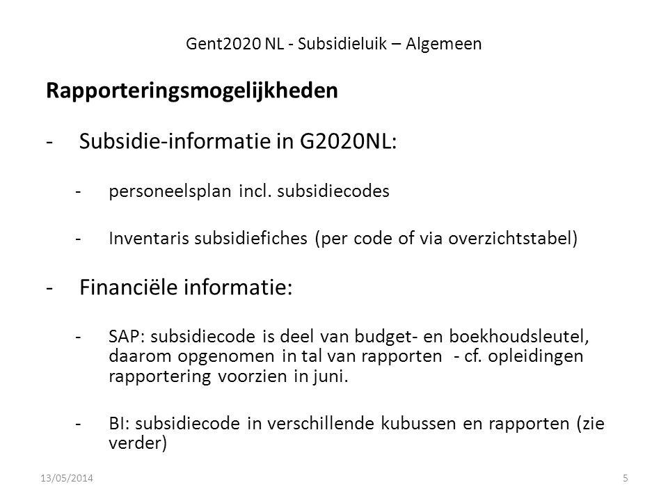Gent2020 NL - Subsidieluik – Algemeen Rapporteringsmogelijkheden -Subsidie-informatie in G2020NL: -personeelsplan incl.