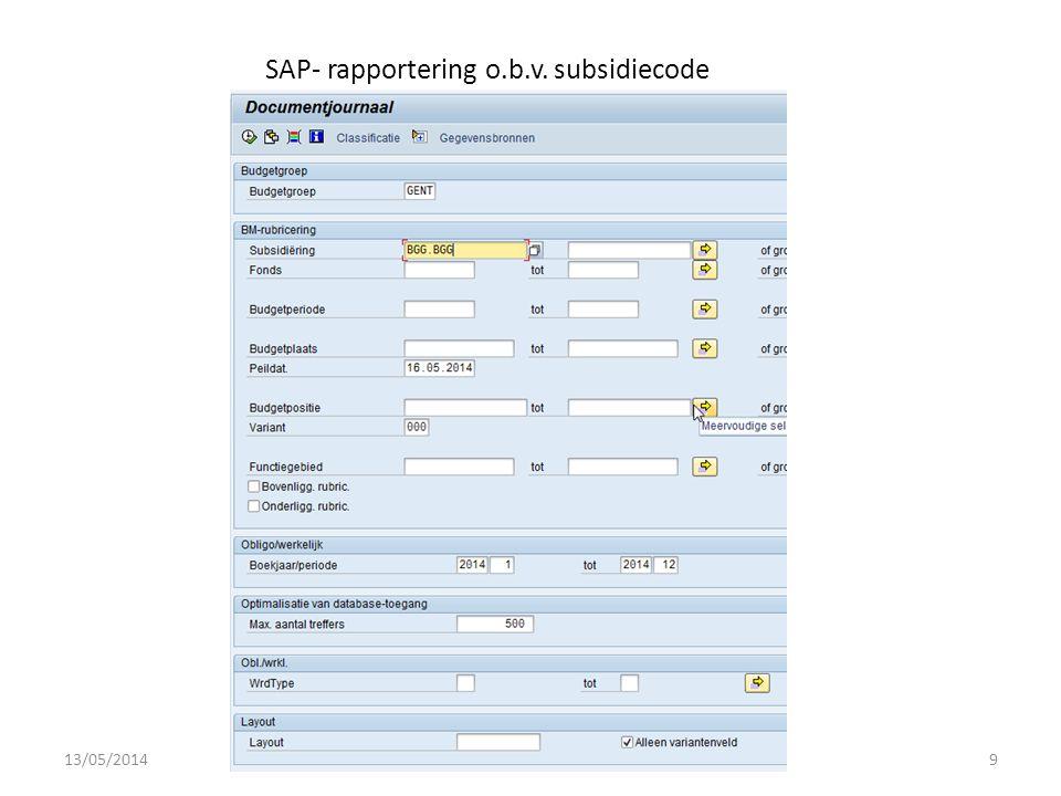 SAP- rapportering o.b.v. subsidiecode 13/05/20149