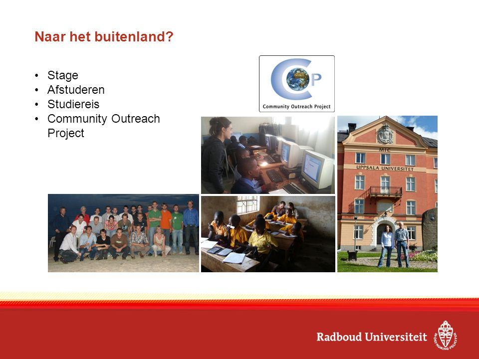 Naar het buitenland? Stage Afstuderen Studiereis Community Outreach Project