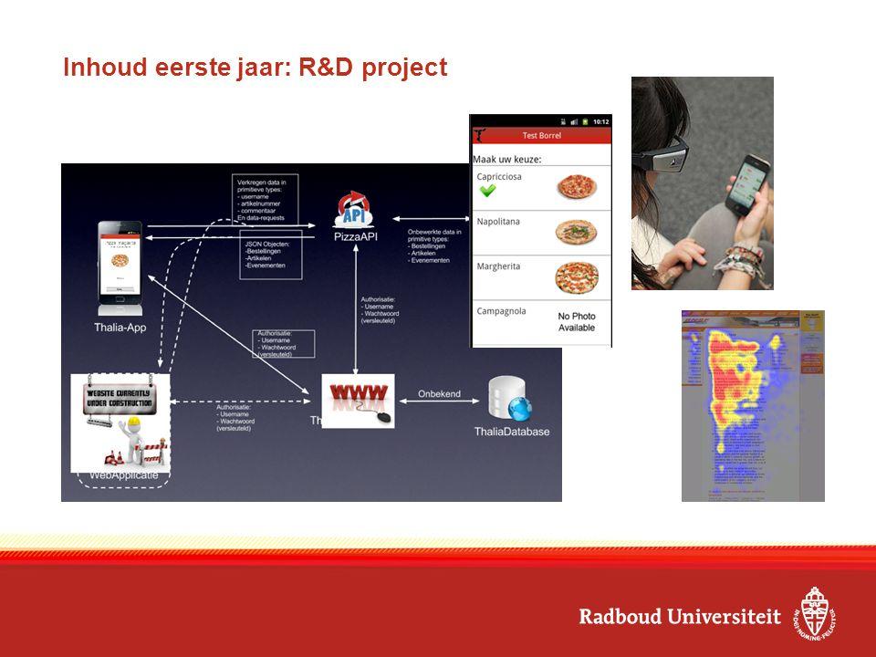 Inhoud eerste jaar: R&D project