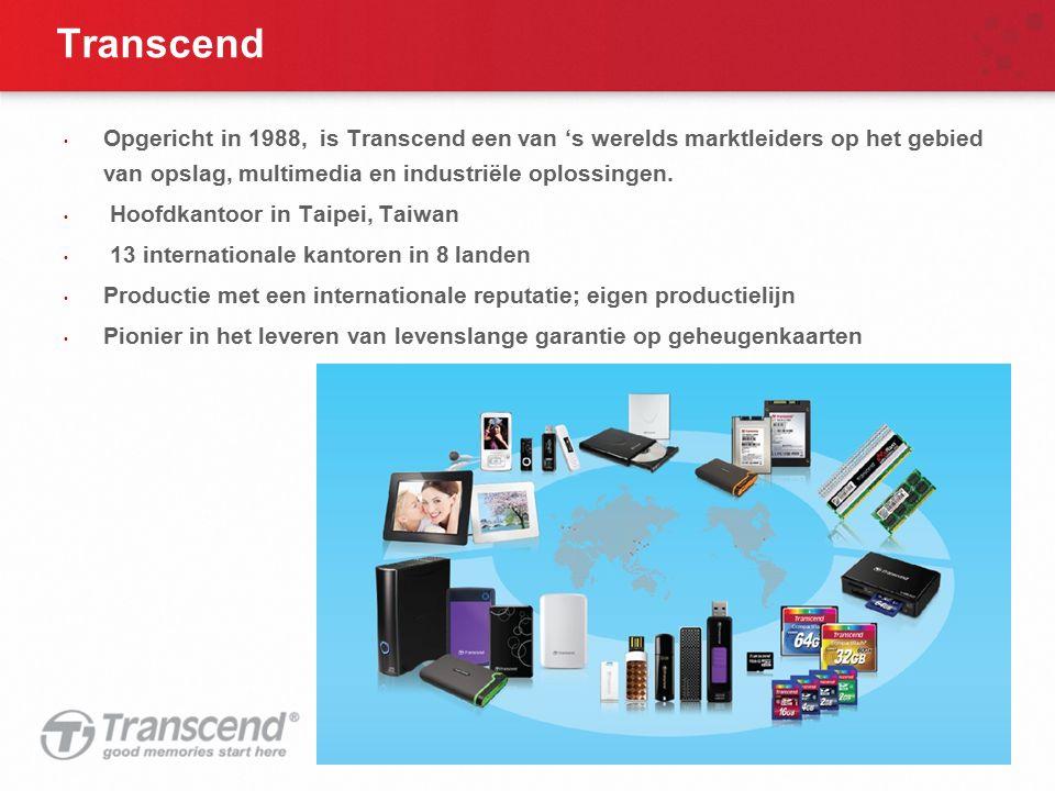 Transcend Opgericht in 1988, is Transcend een van 's werelds marktleiders op het gebied van opslag, multimedia en industriële oplossingen. Hoofdkantoo