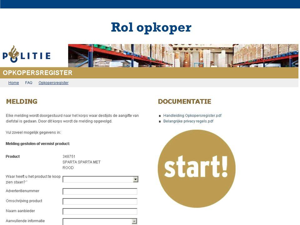 Deventer 10-3Digitaal Opkopers Register (DOR) - Politie-eenheid Oost-Nederland14 Rol opkoper