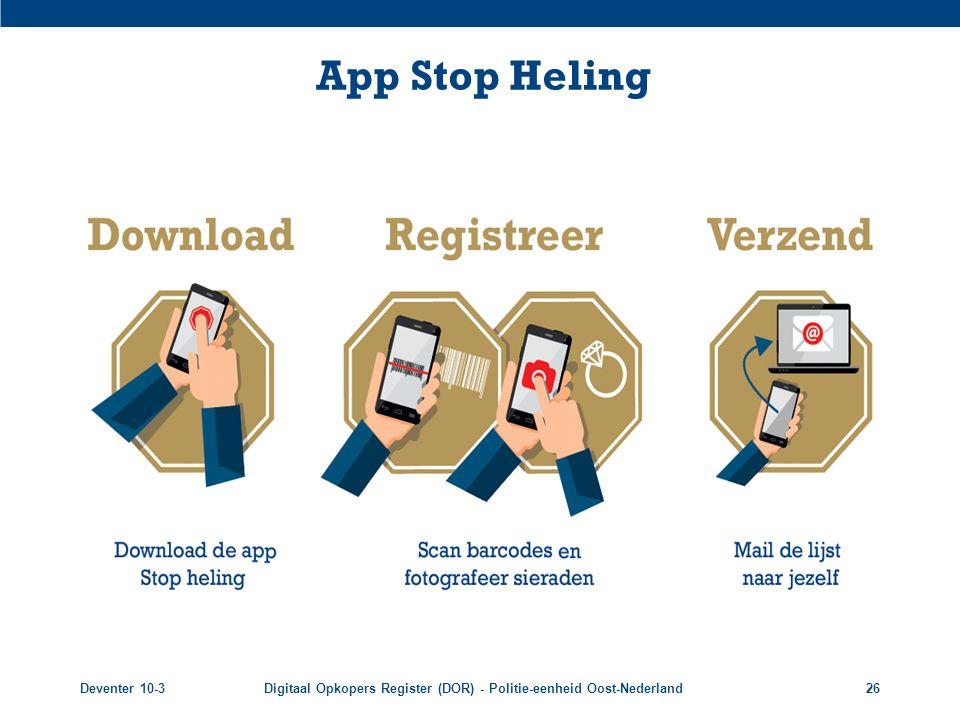 Deventer 10-3Digitaal Opkopers Register (DOR) - Politie-eenheid Oost-Nederland26 App Stop Heling