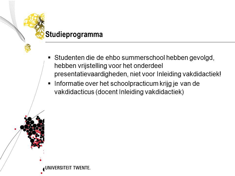 Studieprogramma  Studenten die de ehbo summerschool hebben gevolgd, hebben vrijstelling voor het onderdeel presentatievaardigheden, niet voor Inleidi