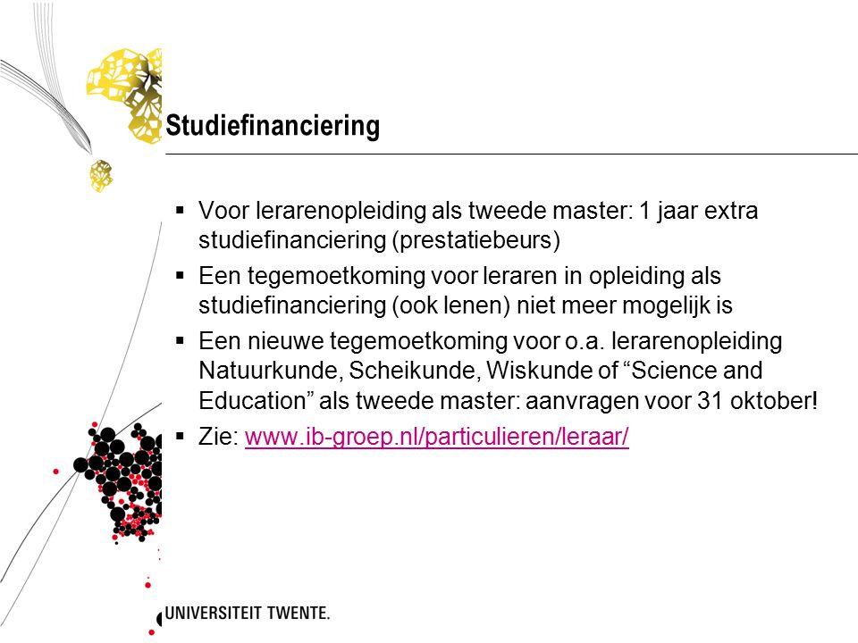 Studiefinanciering  Voor lerarenopleiding als tweede master: 1 jaar extra studiefinanciering (prestatiebeurs)  Een tegemoetkoming voor leraren in op