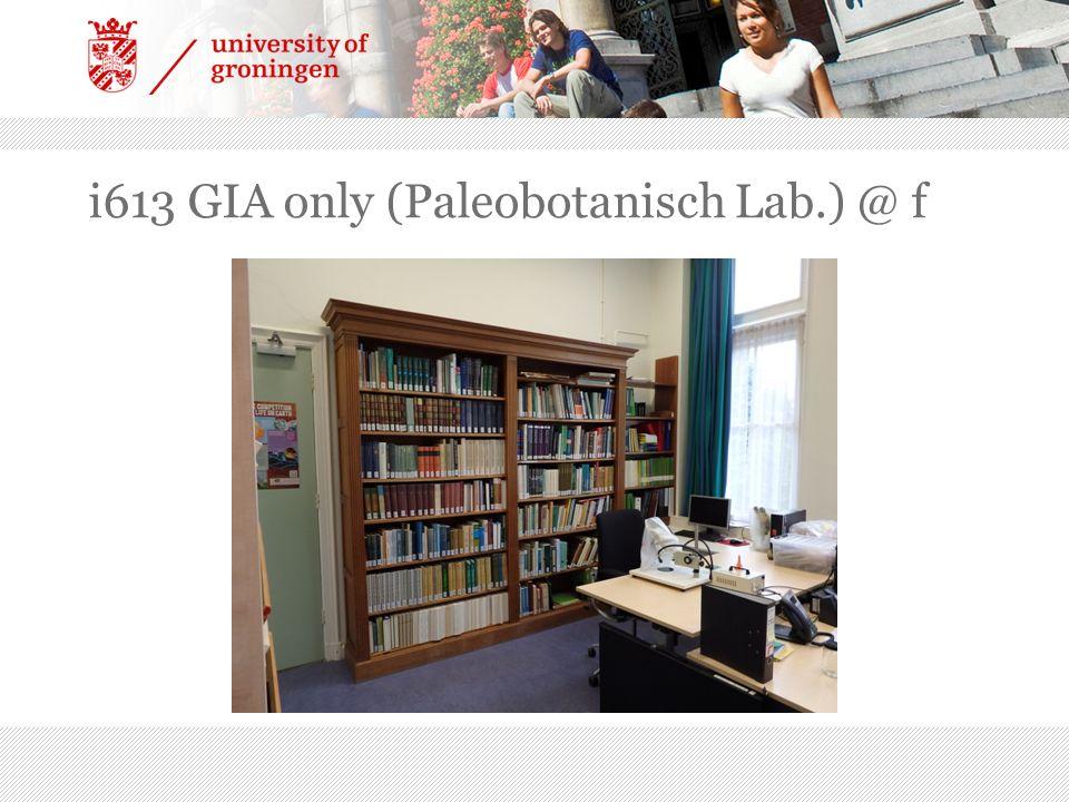 i613 GIA only (Paleobotanisch Lab.) @ f