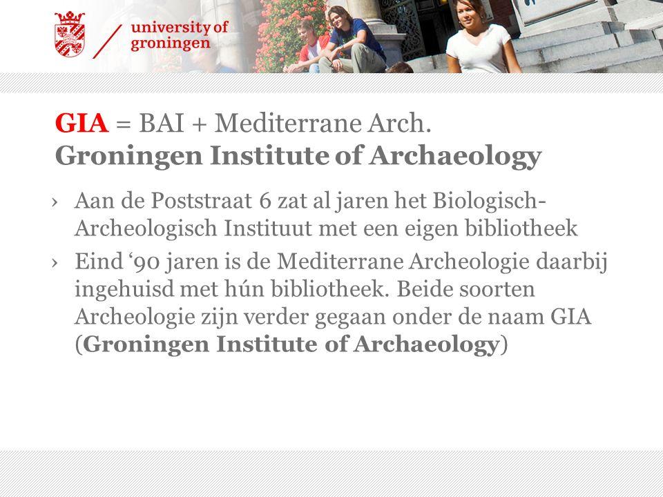 GIA = BAI + Mediterrane Arch.