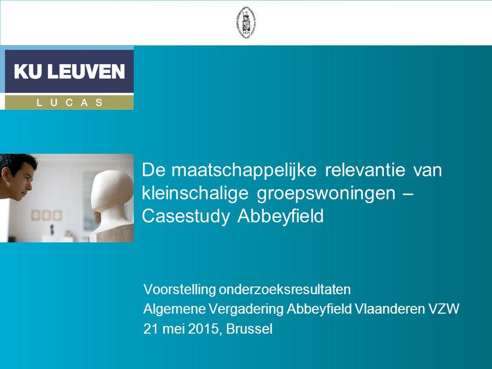 De maatschappelijke relevantie van kleinschalige groepswoningen – Casestudy Abbeyfield Voorstelling onderzoeksresultaten Algemene Vergadering Abbeyfie