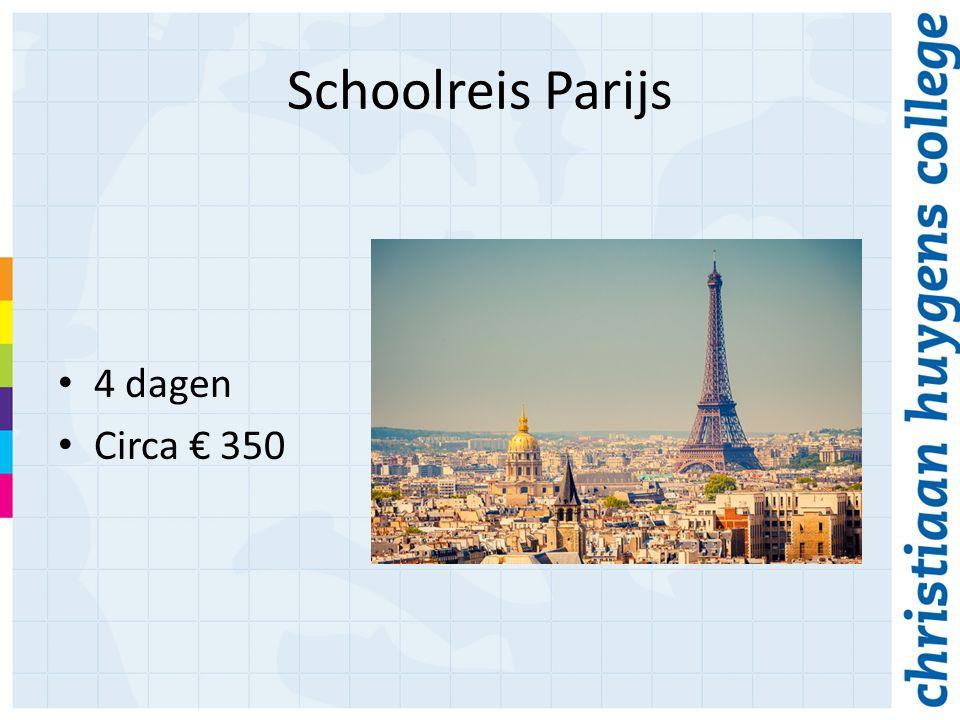 Schoolreis Parijs 4 dagen Circa € 350
