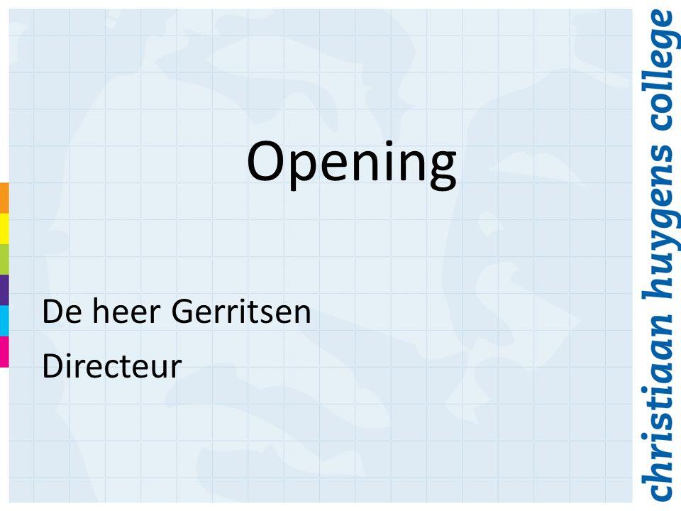 Opening De heer Gerritsen Directeur