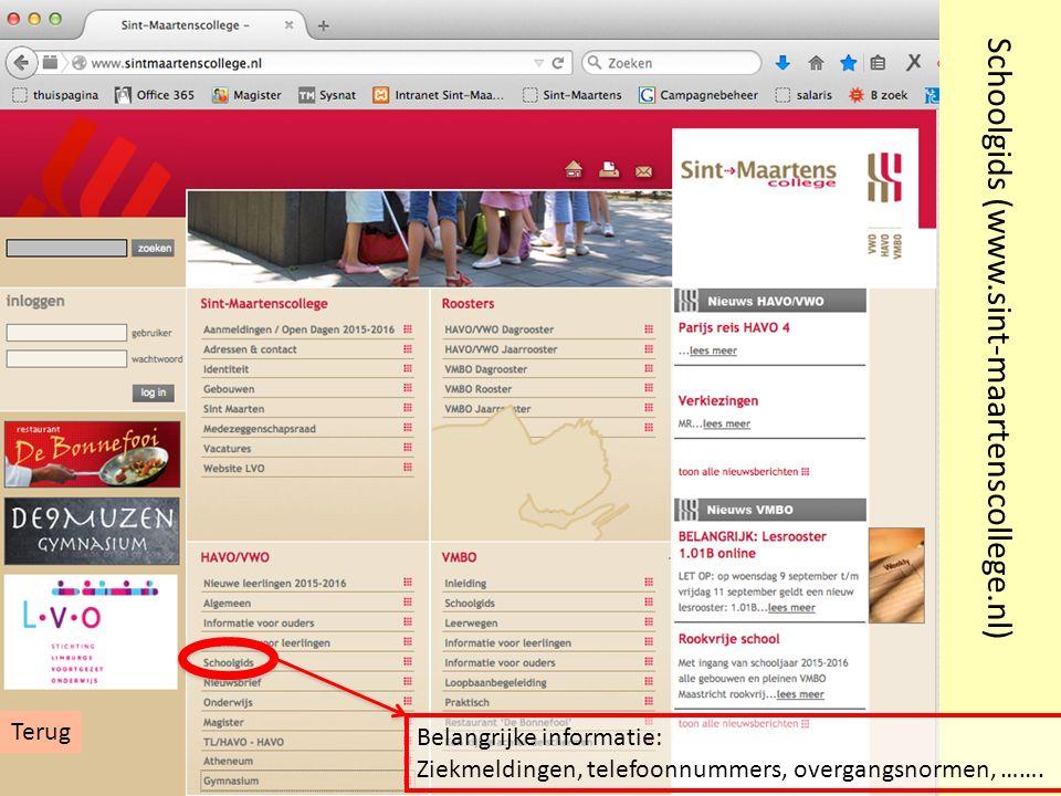 Schoolgids (www.sint-maartenscollege.nl) Belangrijke informatie: Ziekmeldingen, telefoonnummers, overgangsnormen, ……. Terug