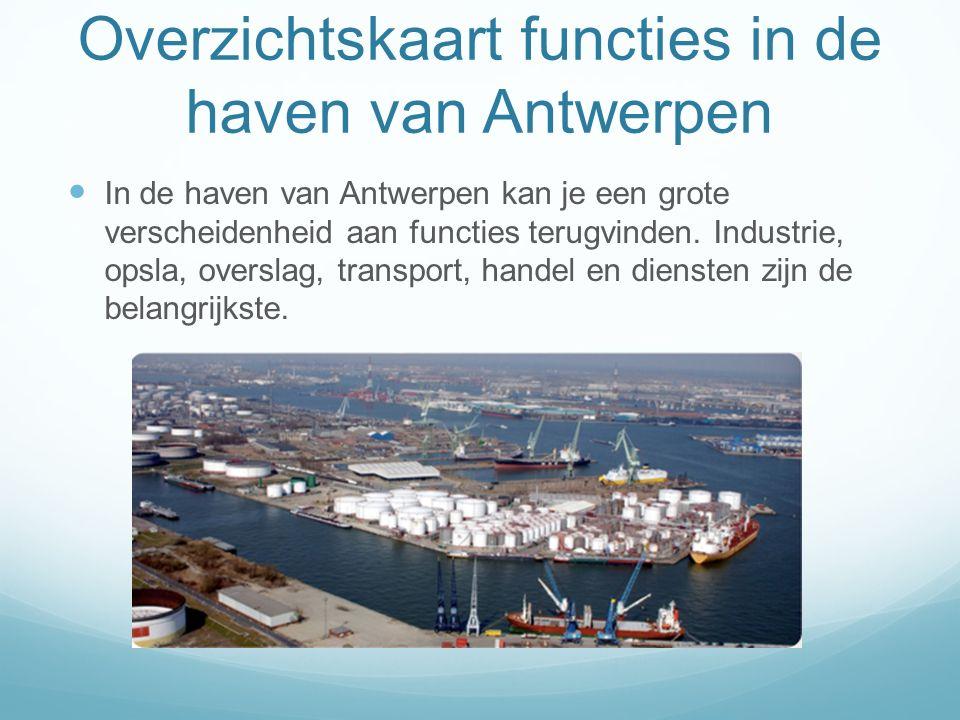 In de haven van Antwerpen kan je een grote verscheidenheid aan functies terugvinden. Industrie, opsla, overslag, transport, handel en diensten zijn de