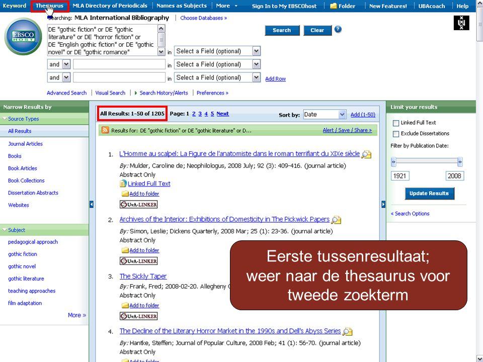 Eerste tussenresultaat; weer naar de thesaurus voor tweede zoekterm
