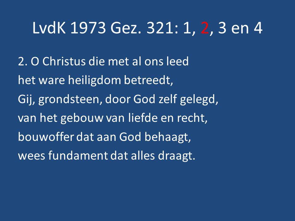 LvdK 1973 Gez. 321: 1, 2, 3 en 4 2.