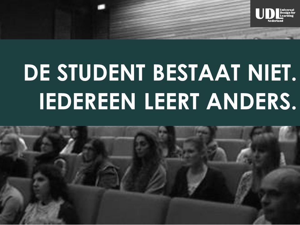 DE STUDENT BESTAAT NIET. IEDEREEN LEERT ANDERS.