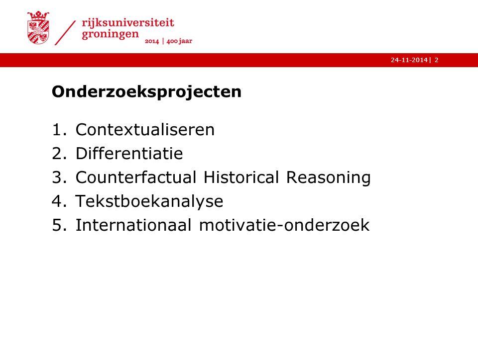 |24-11-2014 Activiteiten 1.Core business: opleiden van eerstegraads geschiedenisdocenten 2.Nascholing 3.Workshops 4.Conferenties 5.Artikelen 3