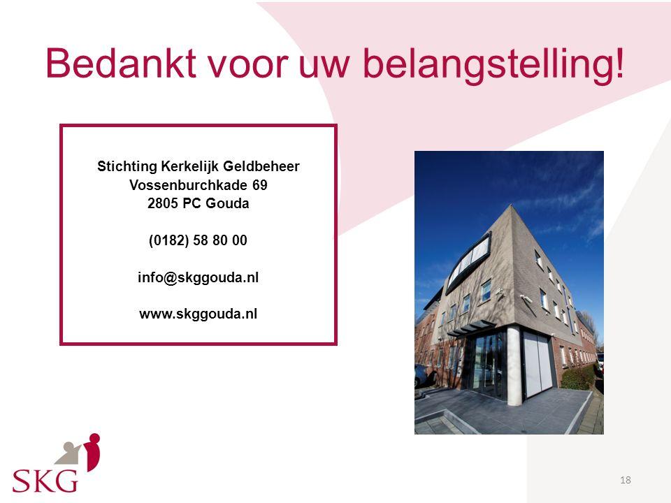 Advies De heer B. Prins regio Noord (prins@skggouda.nl of 0182-588060)prins@skggouda.nl De heer A. Boer regio Zuid (boer@skggouda.nl of 0182-588061)bo