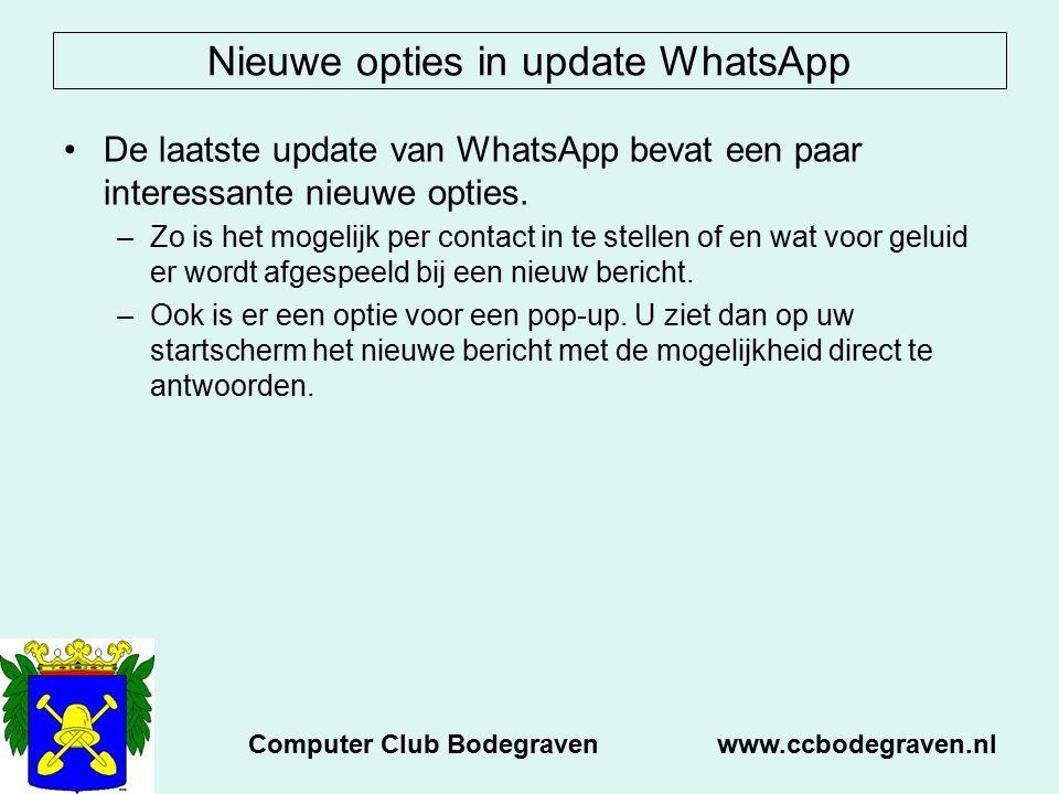 Nieuwe opties in update WhatsApp De laatste update van WhatsApp bevat een paar interessante nieuwe opties. –Zo is het mogelijk per contact in te stell