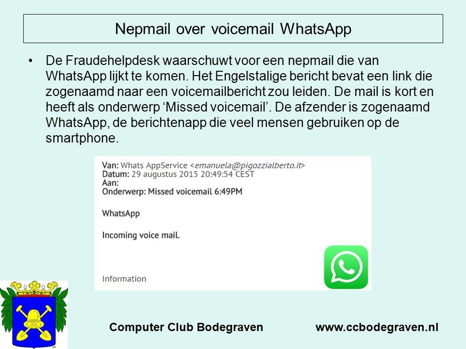 Nepmail over voicemail WhatsApp De Fraudehelpdesk waarschuwt voor een nepmail die van WhatsApp lijkt te komen.