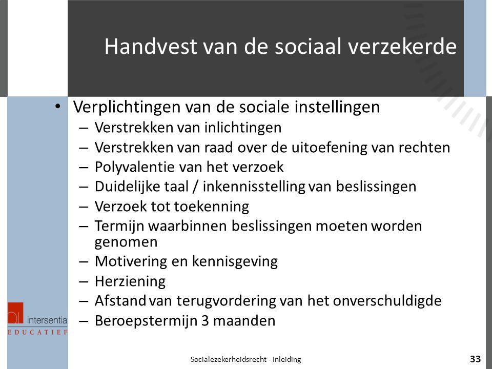 Handvest van de sociaal verzekerde Verplichtingen van de sociale instellingen – Verstrekken van inlichtingen – Verstrekken van raad over de uitoefenin