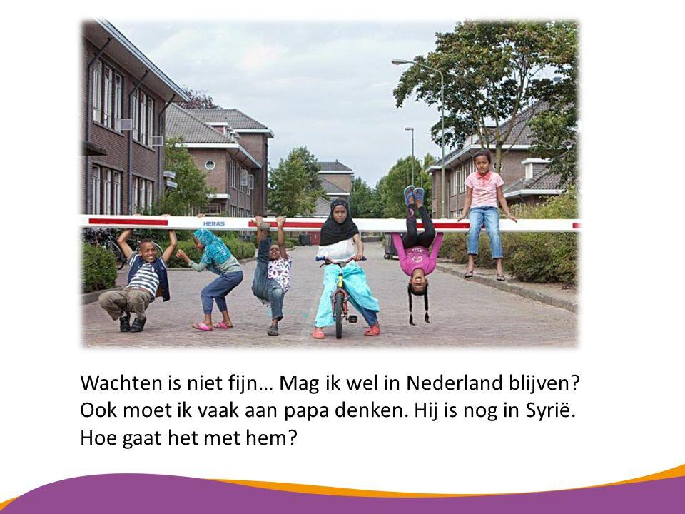 Wachten is niet fijn… Mag ik wel in Nederland blijven.