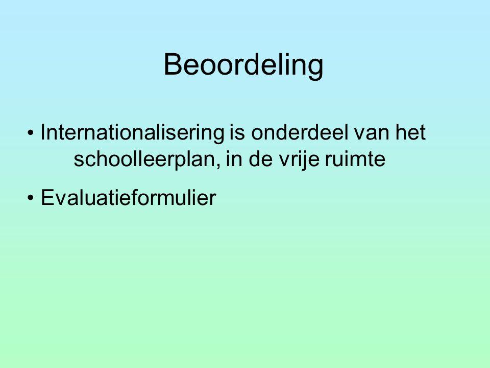 Beoordeling Internationalisering is onderdeel van het schoolleerplan, in de vrije ruimte Evaluatieformulier