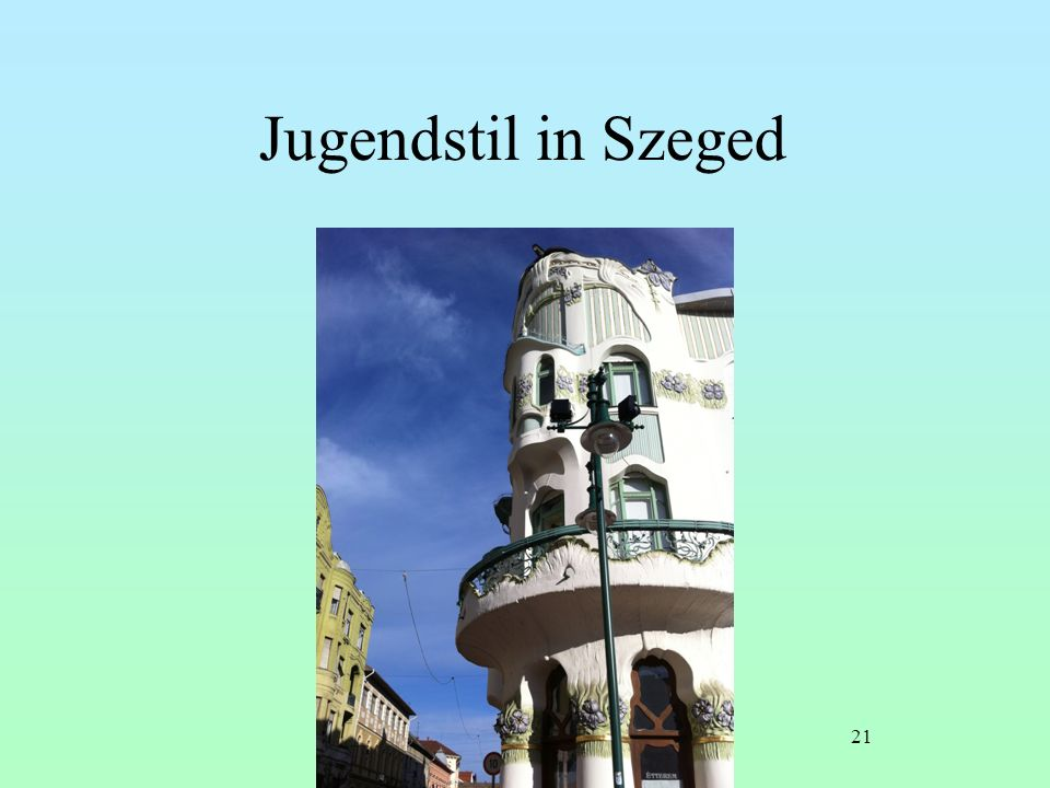 Jugendstil in Szeged 21