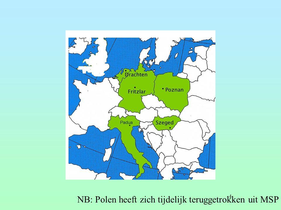 4 NB: Polen heeft zich tijdelijk teruggetrokken uit MSP