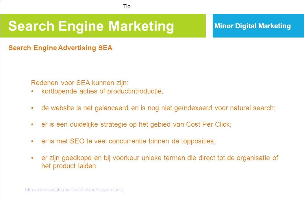 Search Engine Marketing Tio Minor Digital Marketing Search Engine Advertising SEA http://www.google.nl/adwords/start/how-it-works