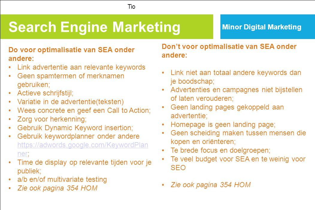 Search Engine Marketing Tio Minor Digital Marketing Tips voor betere landing pages Landing page is de pagina waar men na CT binnenkomt.