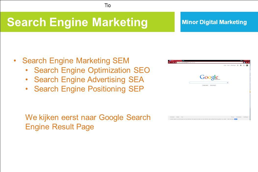 Search Engine Marketing Tio Minor Digital Marketing Google Search Engine Result Page de aparte information silos , de verschillende verticale zoekmachines van Google, worden geïntegreerd in de hoofd zoekmachine van Google.