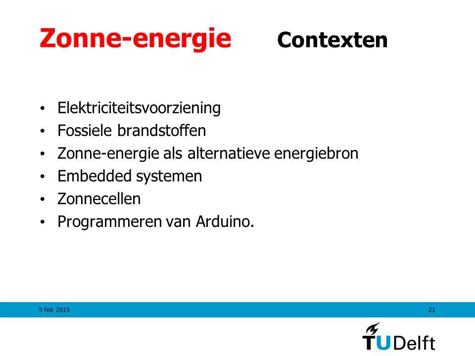 Zonne-energie Contexten Elektriciteitsvoorziening Fossiele brandstoffen Zonne-energie als alternatieve energiebron Embedded systemen Zonnecellen Programmeren van Arduino.