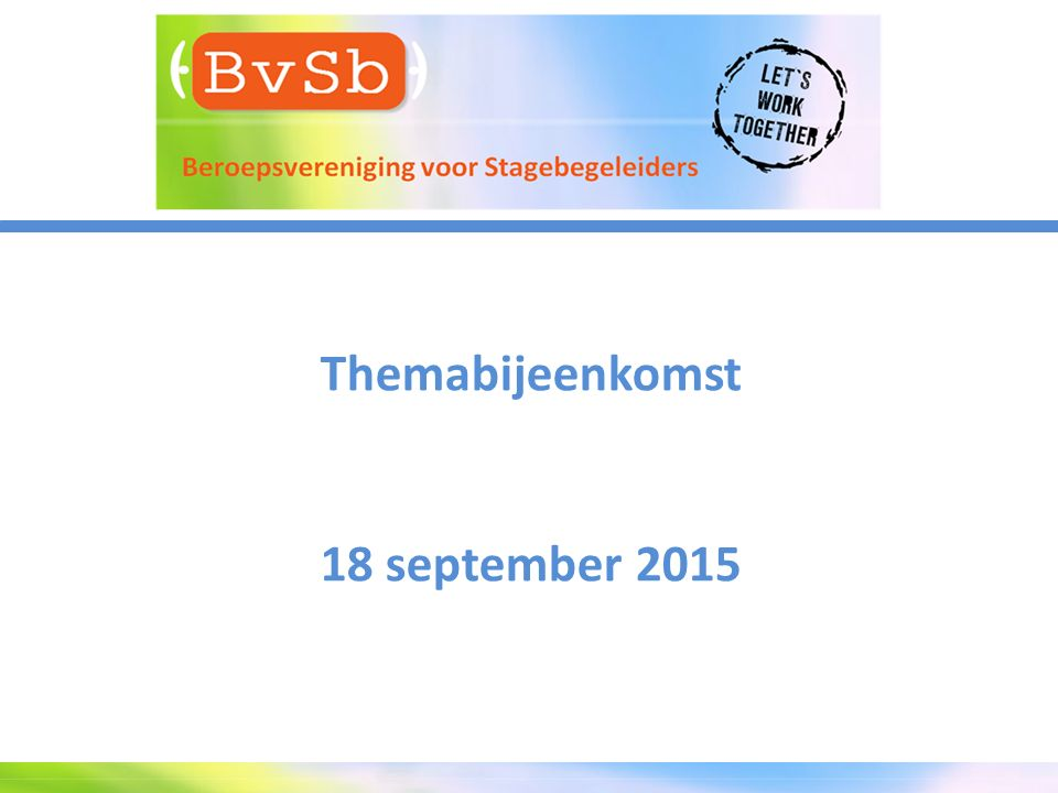 Themabijeenkomst 18 september 2015