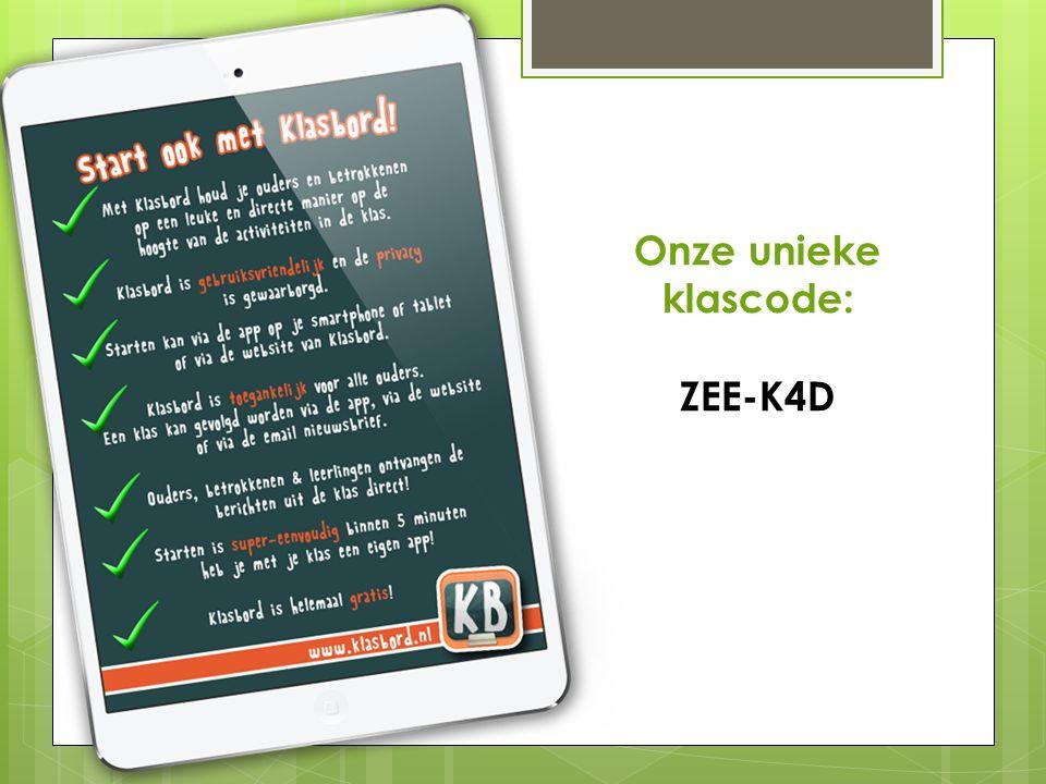  Onze unieke klascode: ZEE-K4D