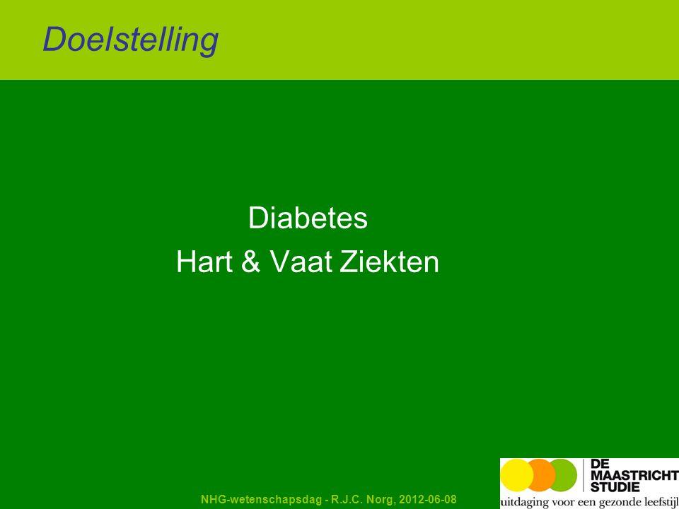Kapellerput Diabetes Hart & Vaat Ziekten Doelstelling NHG-wetenschapsdag - R.J.C. Norg, 2012-06-08