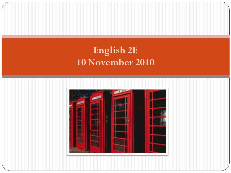 English 2E 10 November 2010