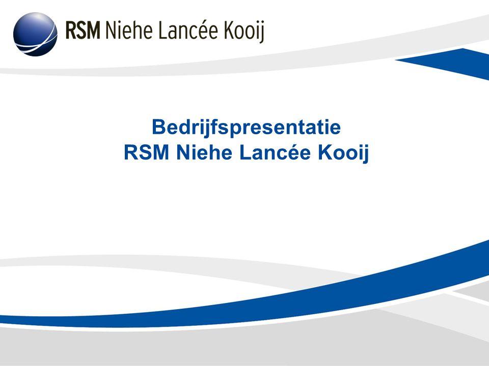 Bedrijfspresentatie RSM Niehe Lancée Kooij
