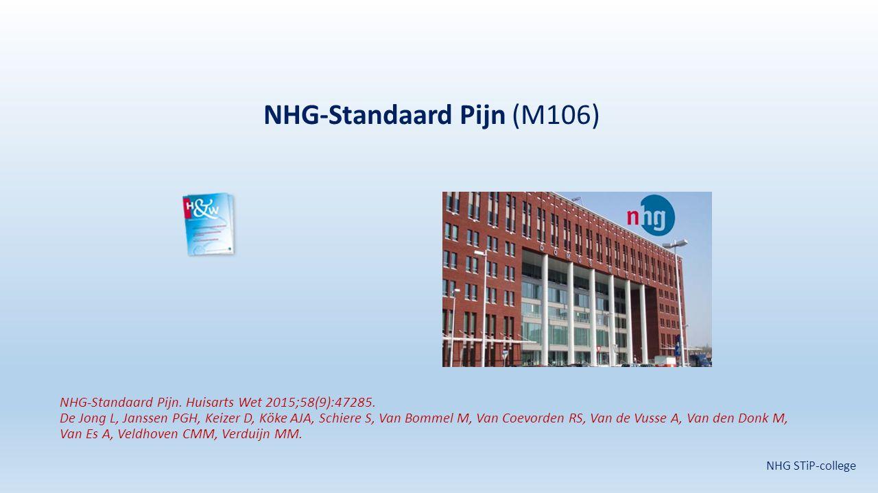 NHG-Standaard Pijn (M106) NHG-Standaard Pijn. Huisarts Wet 2015;58(9):47285. De Jong L, Janssen PGH, Keizer D, Köke AJA, Schiere S, Van Bommel M, Van