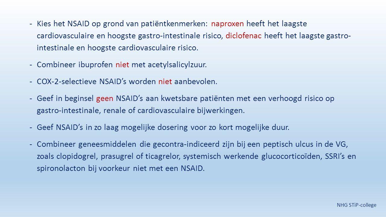 -Kies het NSAID op grond van patiëntkenmerken: naproxen heeft het laagste cardiovasculaire en hoogste gastro-intestinale risico, diclofenac heeft het