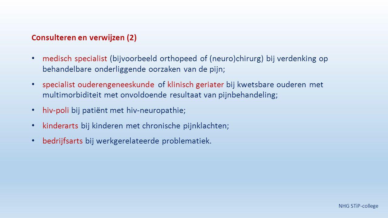 Consulteren en verwijzen (2) medisch specialist (bijvoorbeeld orthopeed of (neuro)chirurg) bij verdenking op behandelbare onderliggende oorzaken van d