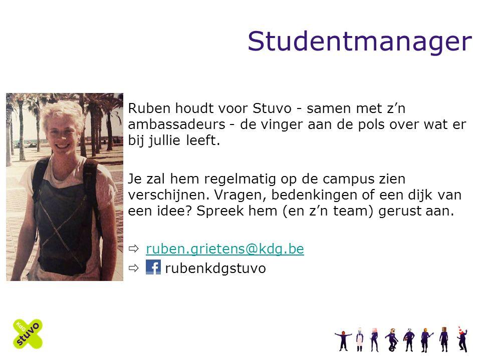 Studentmanager Ruben houdt voor Stuvo - samen met z'n ambassadeurs - de vinger aan de pols over wat er bij jullie leeft.