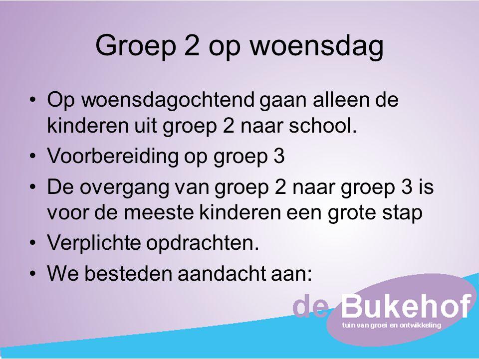 Groep 2 op woensdag Op woensdagochtend gaan alleen de kinderen uit groep 2 naar school. Voorbereiding op groep 3 De overgang van groep 2 naar groep 3