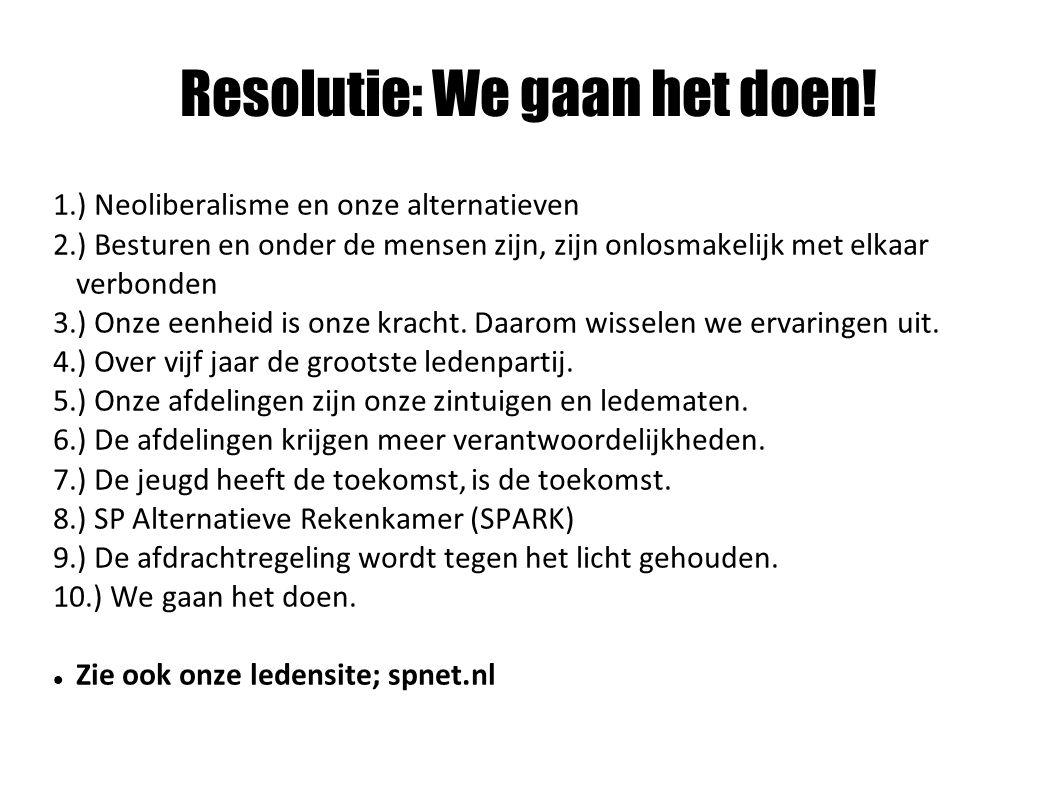 Resolutie: We gaan het doen.