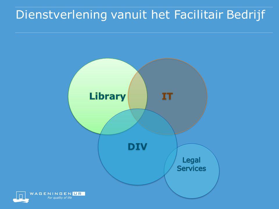 Dienstverlening vanuit het Facilitair Bedrijf IT DIV
